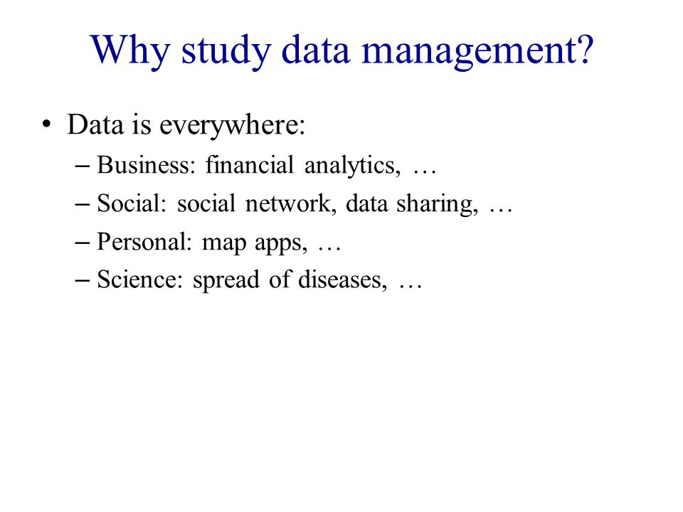 Why study data management.