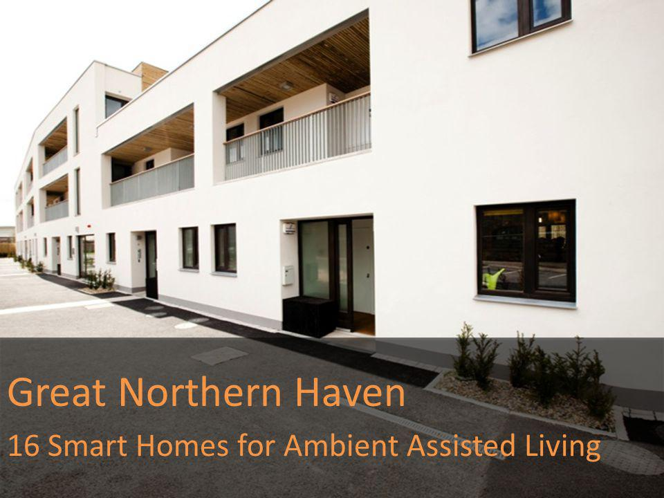 Great Northern Haven 16 Smart Homes for Ambient Assisted Living