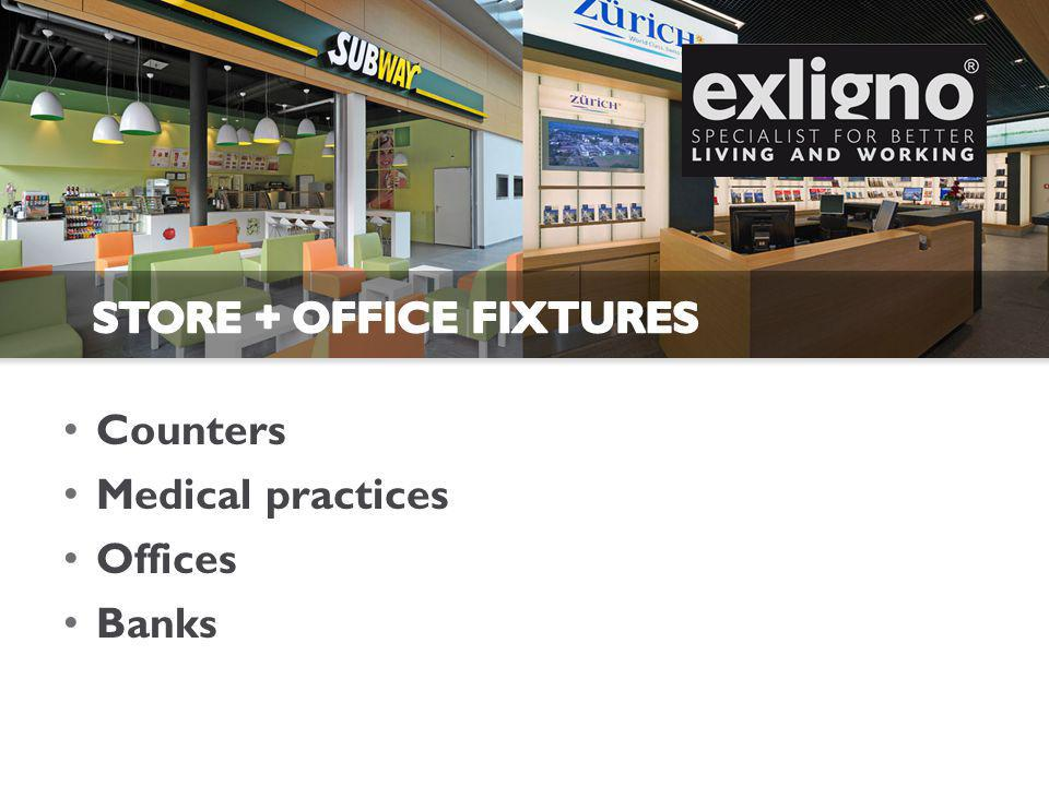 Counters Medical practices Offices Banks
