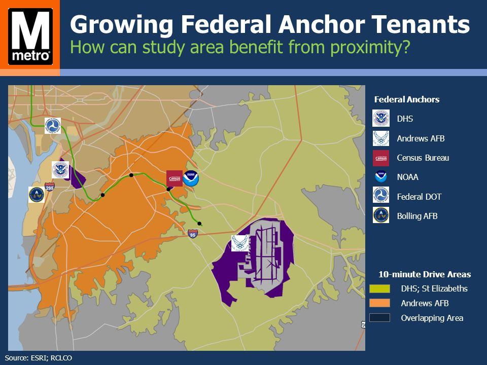 Federal Anchors DHS Andrews AFB Census Bureau NOAA Federal DOT Bolling AFB 10-minute Drive Areas DHS; St Elizabeths Andrews AFB Overlapping Area Growi
