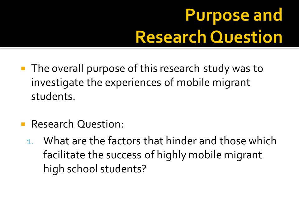 The overall purpose of this research study was to investigate the experiences of mobile migrant students.