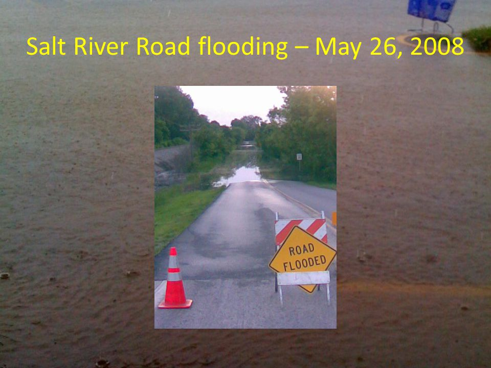 Salt River Road flooding – May 26, 2008