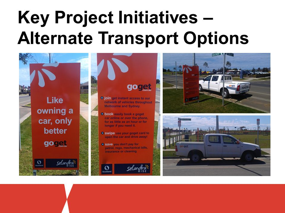 Key Project Initiatives – Alternate Transport Options