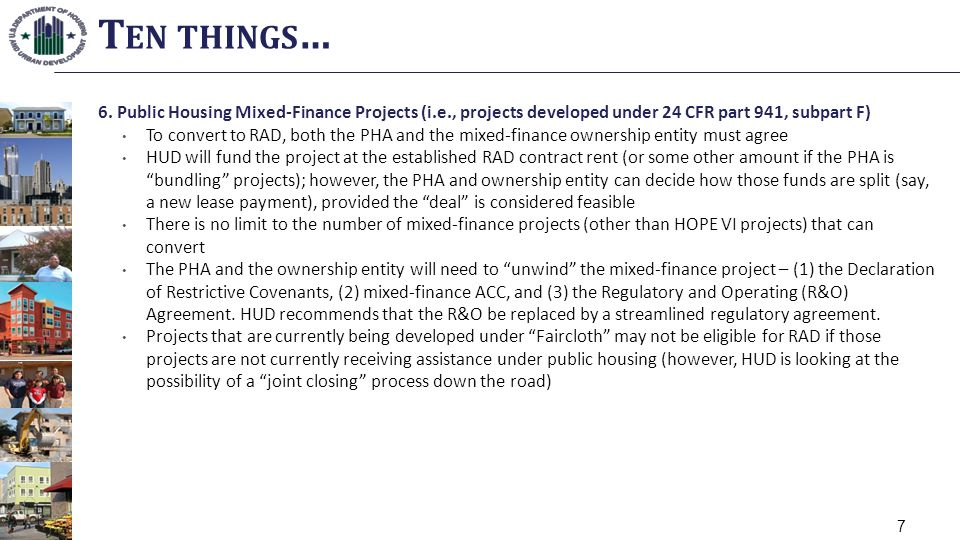 6. Public Housing Mixed-Finance Projects (i.e., projects developed under 24 CFR part 941, subpart F) To convert to RAD, both the PHA and the mixed-fin