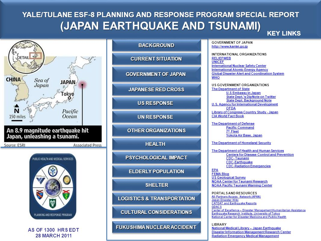YALE/TULANE ESF-8 PLANNING AND RESPONSE PROGRAM SPECIAL REPORT (JAPAN EARTHQUAKE AND TSUNAMI) YALE/TULANE ESF-8 PLANNING AND RESPONSE PROGRAM SPECIAL