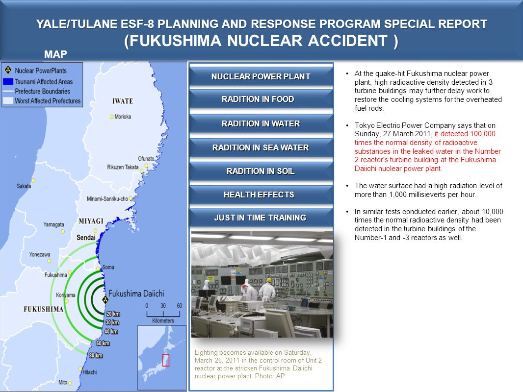 YALE/TULANE ESF-8 PLANNING AND RESPONSE PROGRAM SPECIAL REPORT () (FUKUSHIMA NUCLEAR ACCIDENT ) YALE/TULANE ESF-8 PLANNING AND RESPONSE PROGRAM SPECIA