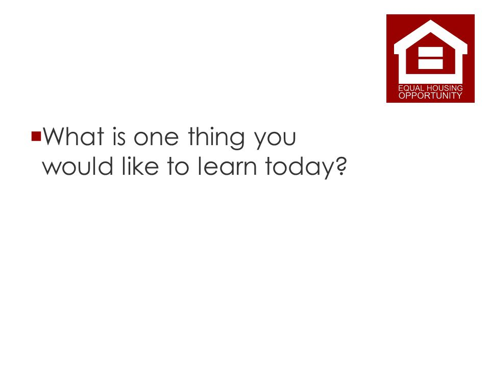 What is one thing you would like to learn today