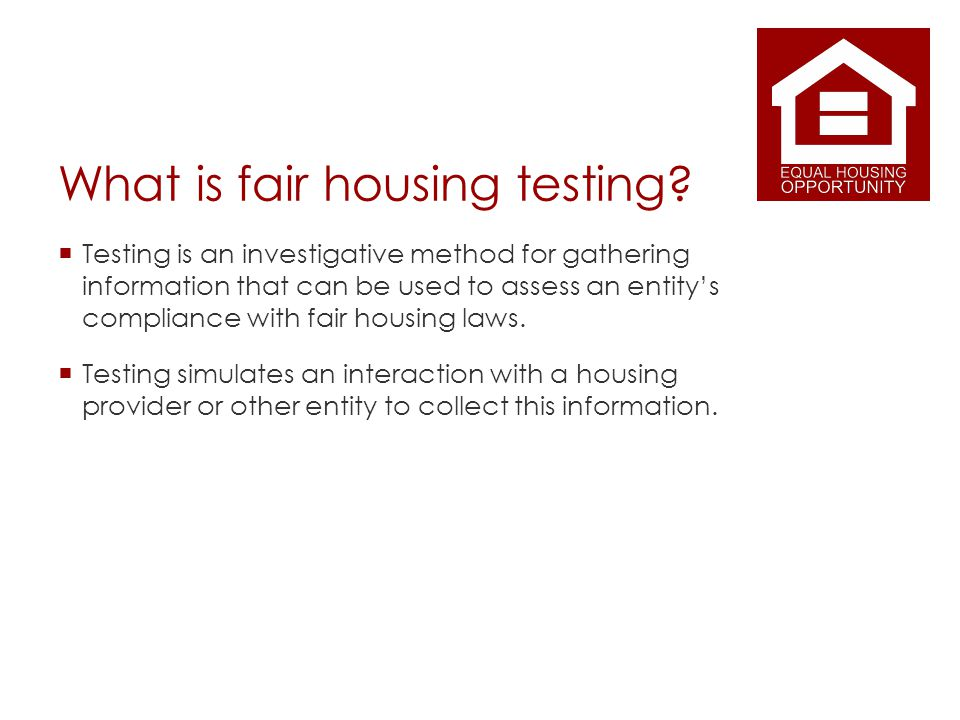 What is fair housing testing.