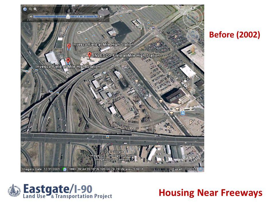 Housing Near Freeways Before (2002)
