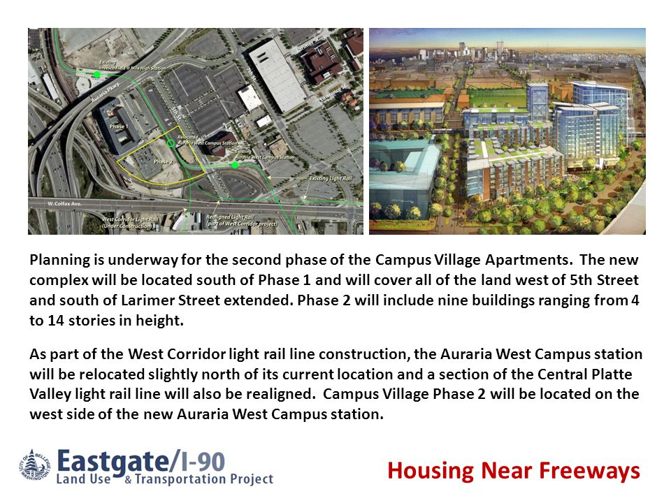 Housing Near Freeways Planning is underway for the second phase of the Campus Village Apartments.