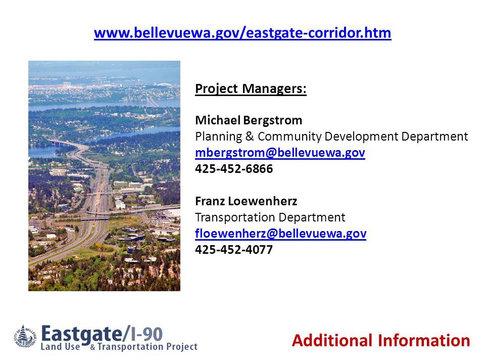 Michael Bergstrom Planning & Community Development Department mbergstrom@bellevuewa.gov 425-452-6866 Franz Loewenherz Transportation Department floewe