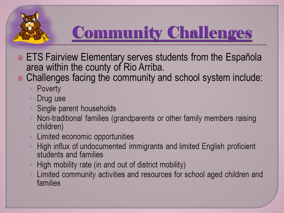 ETS Fairview Elementary serves students from the Española area within the county of Rio Arriba.