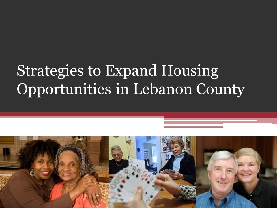Strategies to Expand Housing Opportunities in Lebanon County