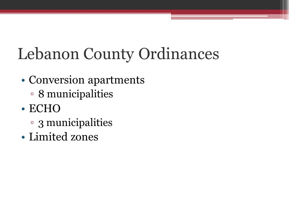 Lebanon County Ordinances Conversion apartments 8 municipalities ECHO 3 municipalities Limited zones