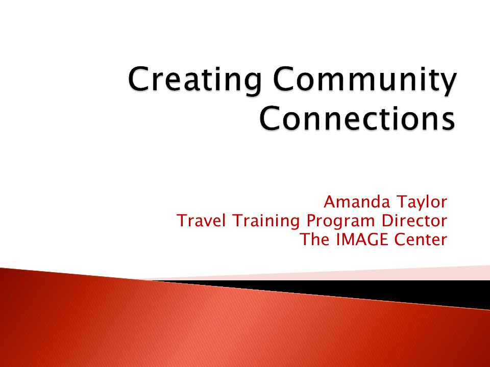 Amanda Taylor Travel Training Program Director The IMAGE Center