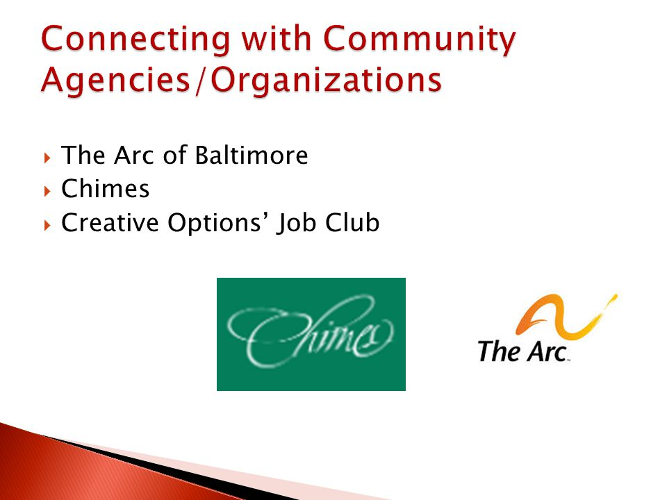The Arc of Baltimore Chimes Creative Options Job Club
