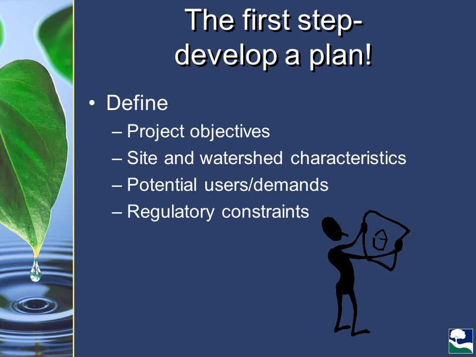 The first step- develop a plan.