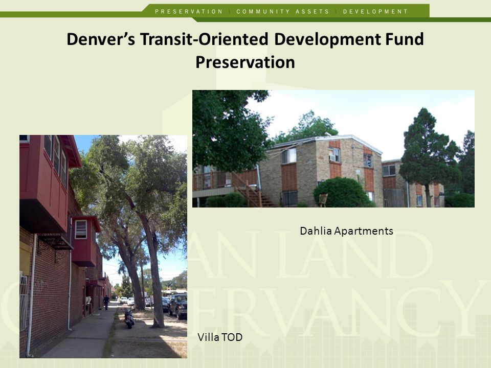 Denvers Transit-Oriented Development Fund Preservation Villa TOD Dahlia Apartments