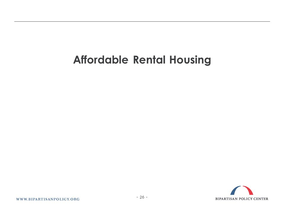Affordable Rental Housing - 26 -