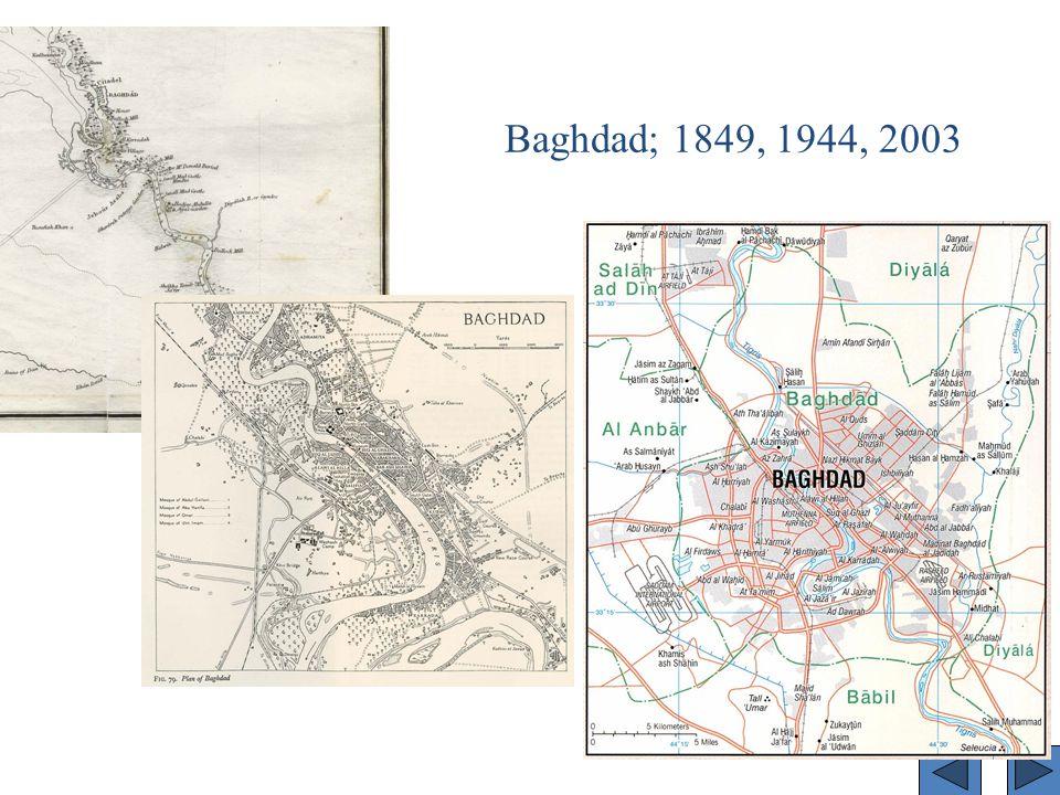 Baghdad; 1849, 1944, 2003
