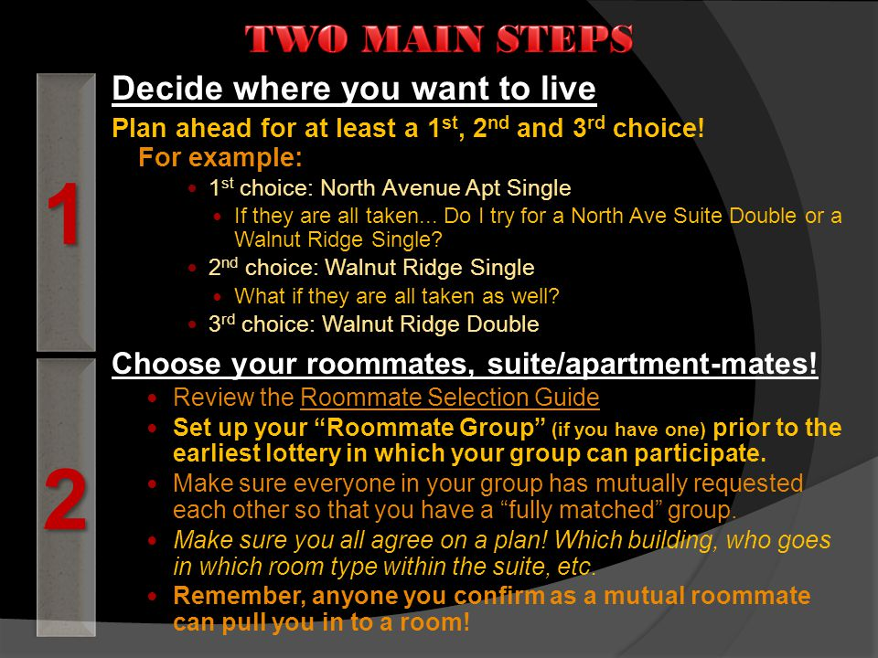 When you choose to select a new room, suite or apartment for the upcoming academic year during one of the New Room Selections...