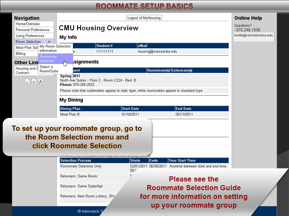 Your new assignment will show up on your MyHousing Overview immediately.
