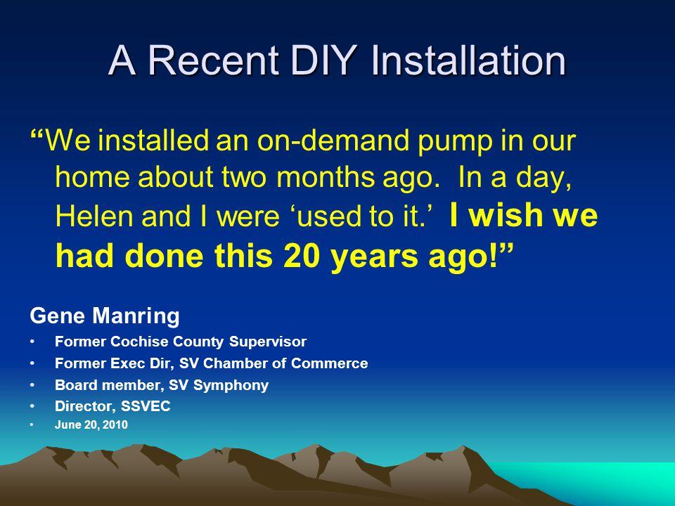 A Recent DIY Installation We installed an on-demand pump in our home about two months ago.