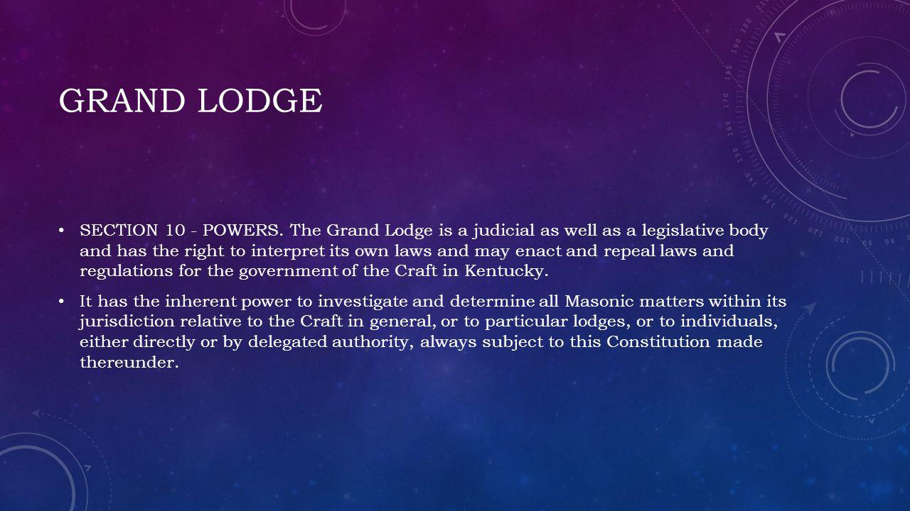 GRAND LODGE SECTION 10 - POWERS.