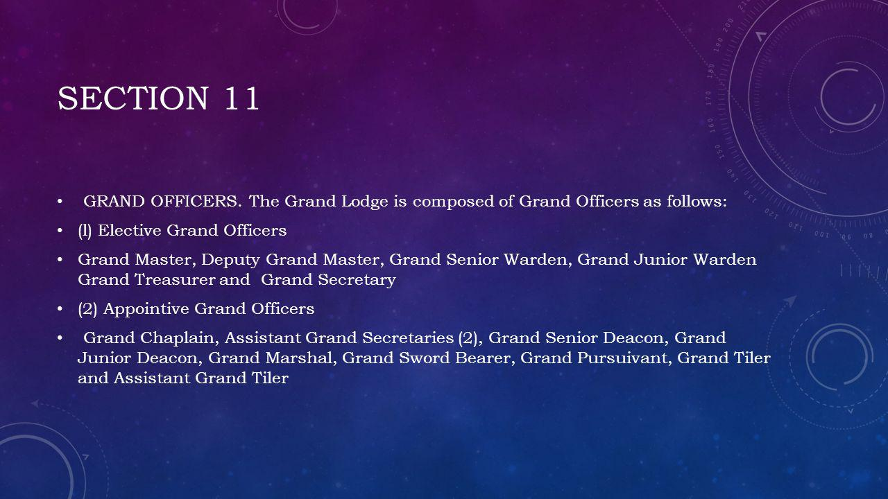 SECTION 11 GRAND OFFICERS.
