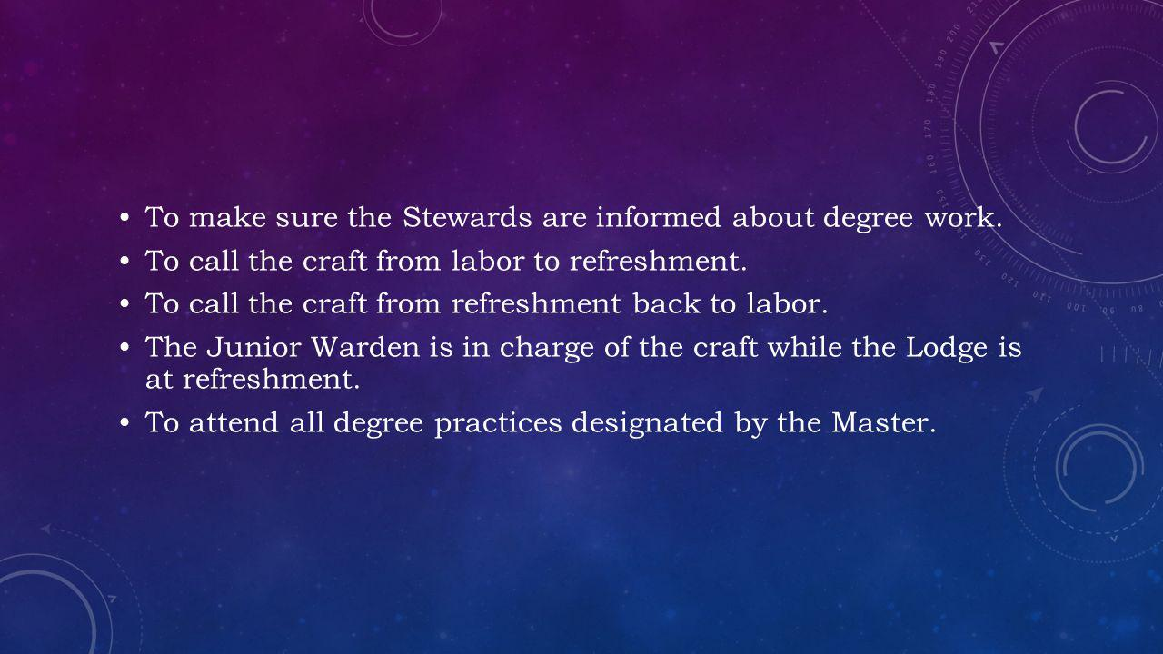 To make sure the Stewards are informed about degree work.