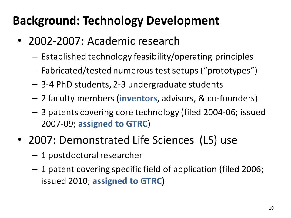 Background: Technology Development 2002-2007: Academic research – Established technology feasibility/operating principles – Fabricated/tested numerous