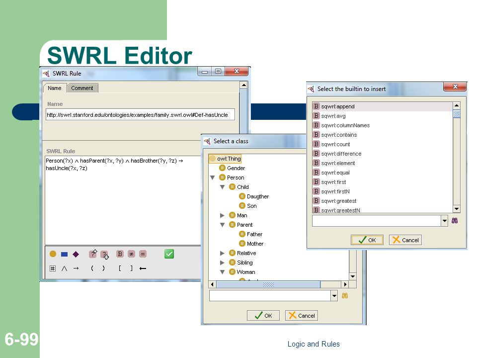 SWRL Editor Logic and Rules 6-99