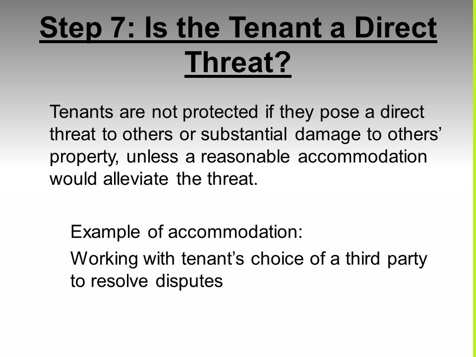 Step 7: Is the Tenant a Direct Threat.