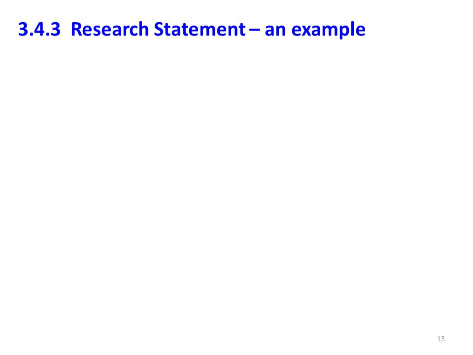 3.4.3 Research Statement – an example 13