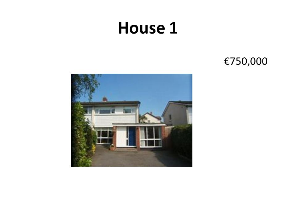 House 1 750,000