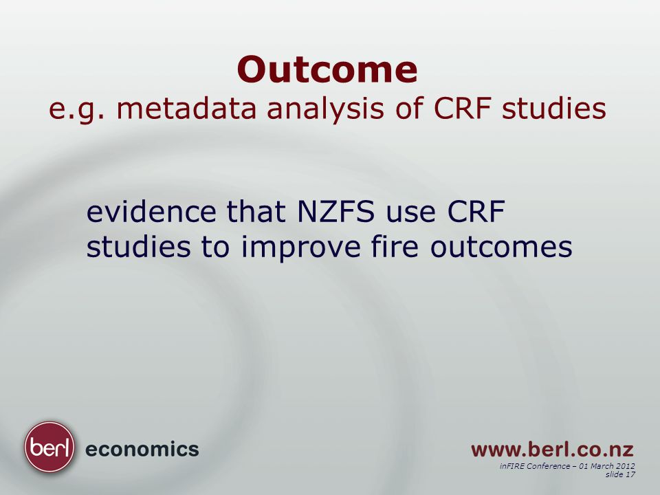 inFIRE Conference – 01 March 2012 slide 17 Outcome e.g.