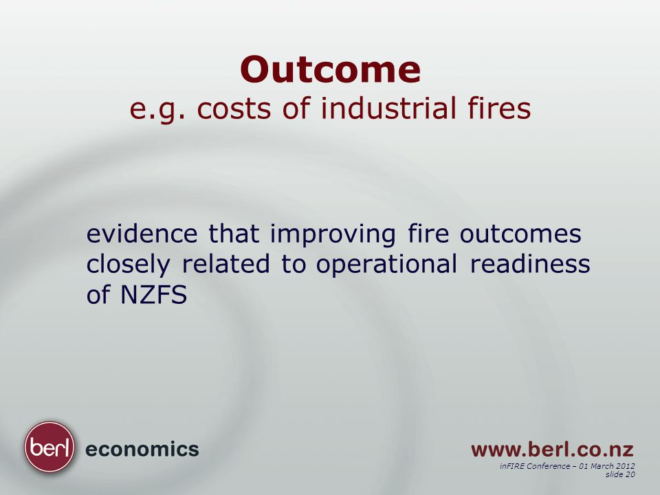 inFIRE Conference – 01 March 2012 slide 20 Outcome e.g.
