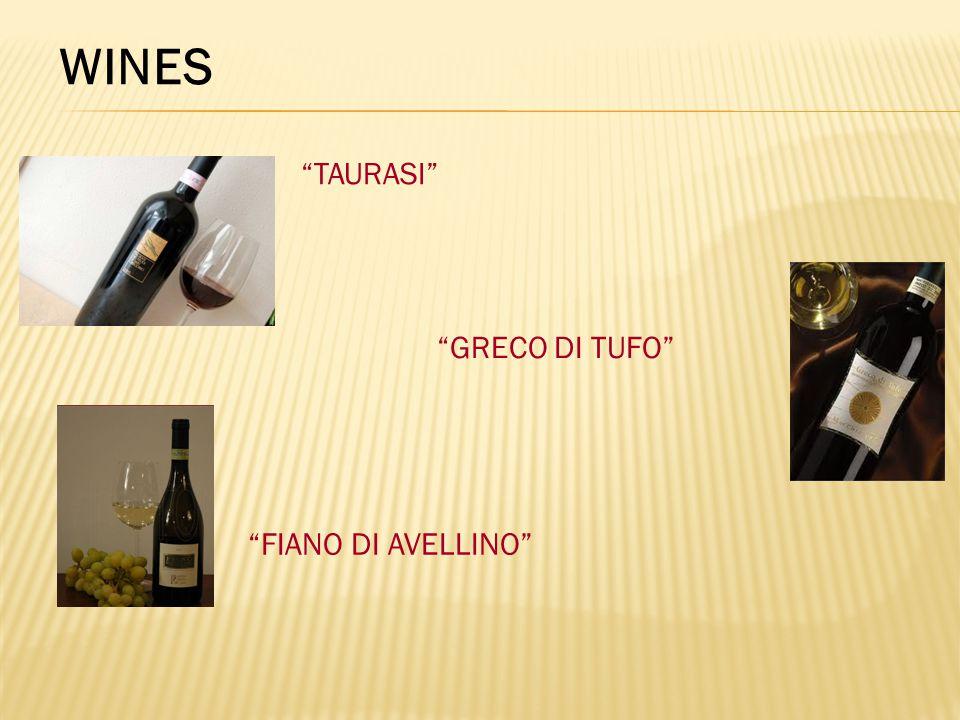 TAURASI GRECO DI TUFO FIANO DI AVELLINO WINES