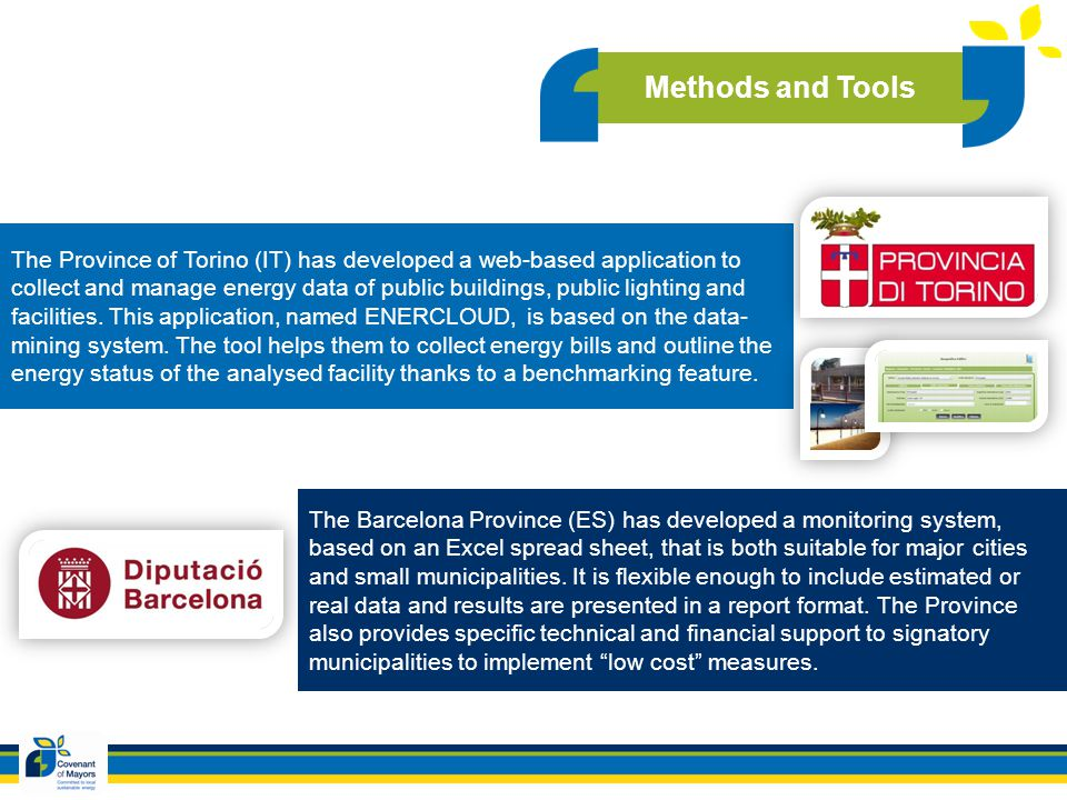 The Province of Torino (IT) has developed a web-based application to collect and manage energy data of public buildings, public lighting and facilitie