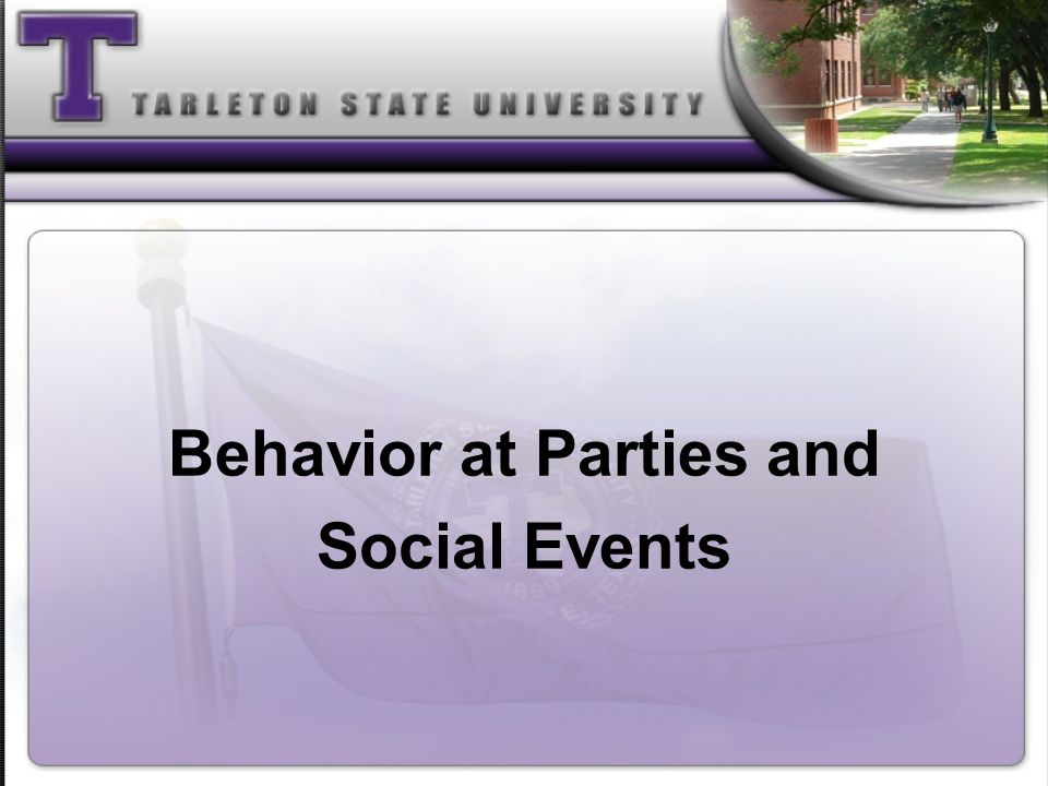 Behavior at Parties and Social Events