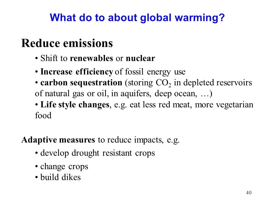 40 What do to about global warming.