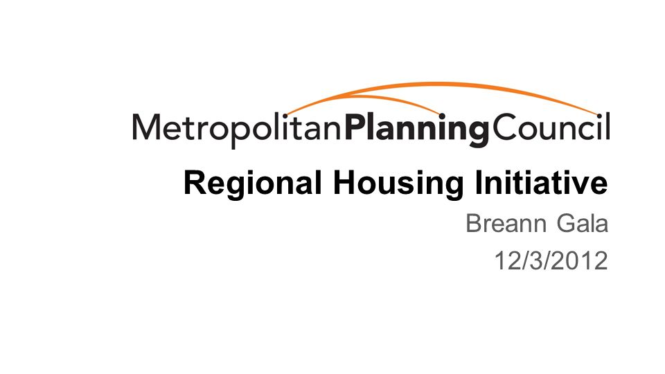 Regional Housing Initiative Breann Gala 12/3/2012