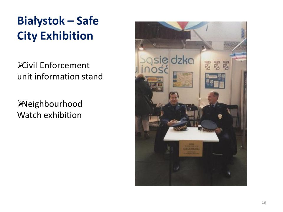 Białystok – Safe City Exhibition Civil Enforcement unit information stand Neighbourhood Watch exhibition 19
