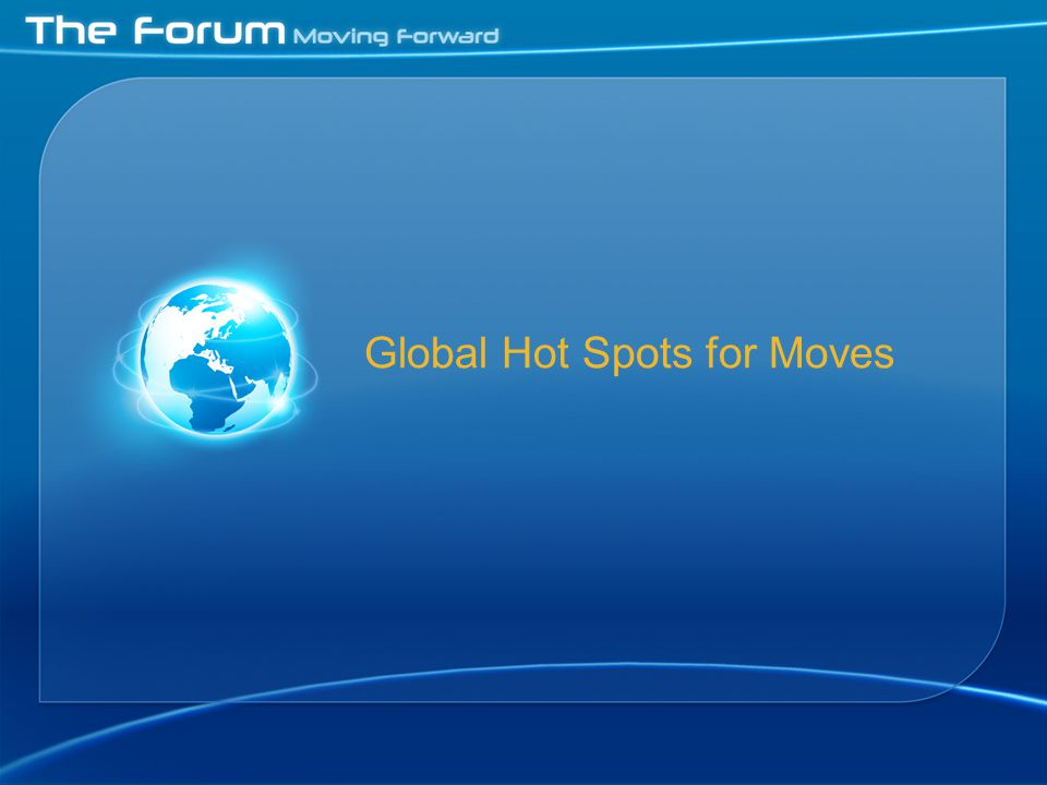 Global Hot Spots for Moves