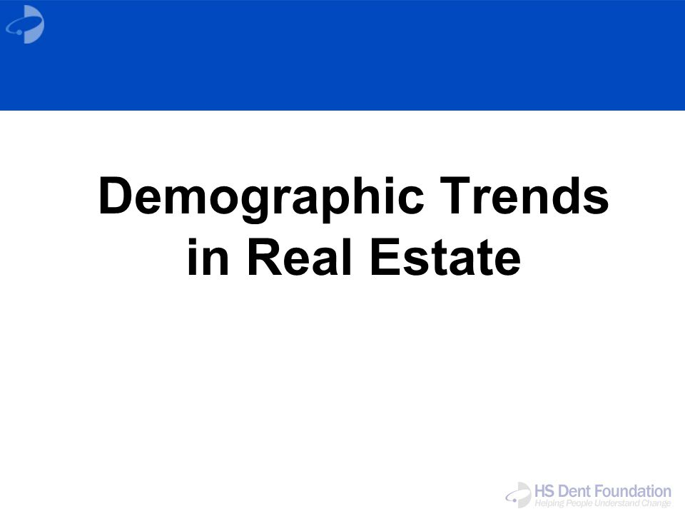 Demographic Trends in Real Estate