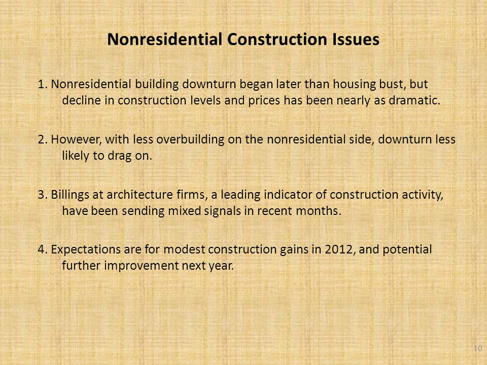 Nonresidential Construction Issues 1.