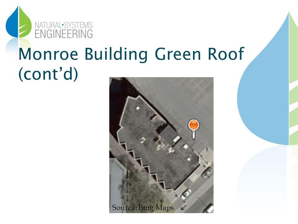 Monroe Building Green Roof (contd) Source: Bing Maps