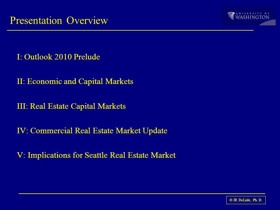 © JR DeLisle, Ph. D. Seattle Cap Rates Sources: JRDeLisle, IREM Survey Respondents