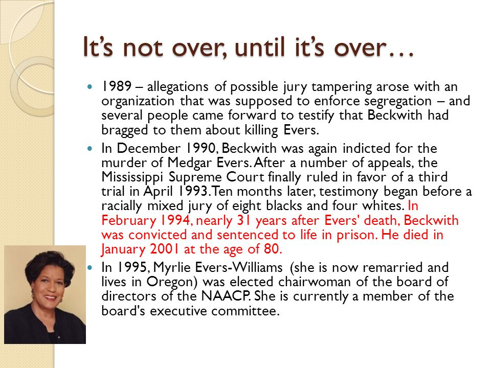 Its not over, until its over… 1989 – allegations of possible jury tampering arose with an organization that was supposed to enforce segregation – and