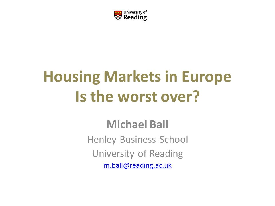 Housing Markets in Europe Is the worst over.